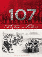 Citizen Soldiers: 107th Cavalry Regiment, Ohio National Guard